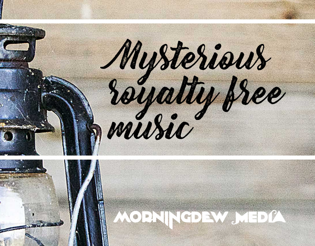 Mysterious royalty free music