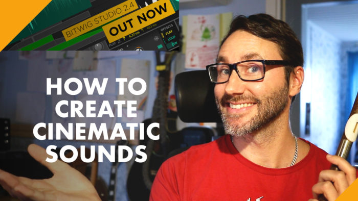 How to create cinematic sounds