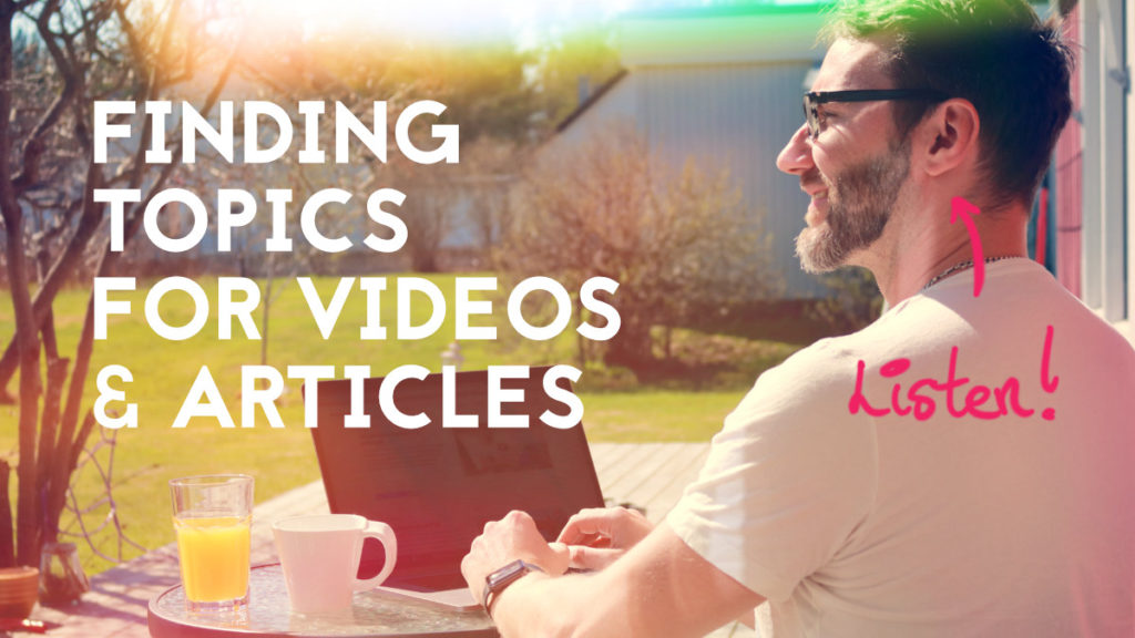 How to find great topics for new blog post videos