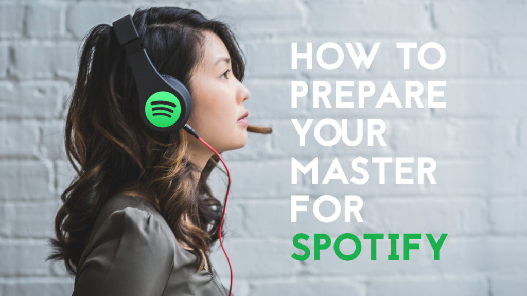 Mastering for Spotify LUFS