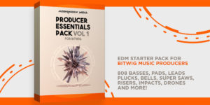 Producer Essentials Pack Vol 1 for Bitwig Studio 2