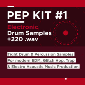 EDM Drums Sample Pack - PEP Kit #1