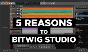 5 reasons to Bitwig Studio - best DAW 2019