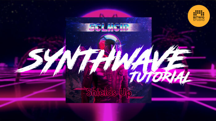 Synthwave Tutorial in Bitwig Studio
