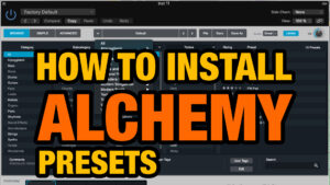 How to install Alchemy presets