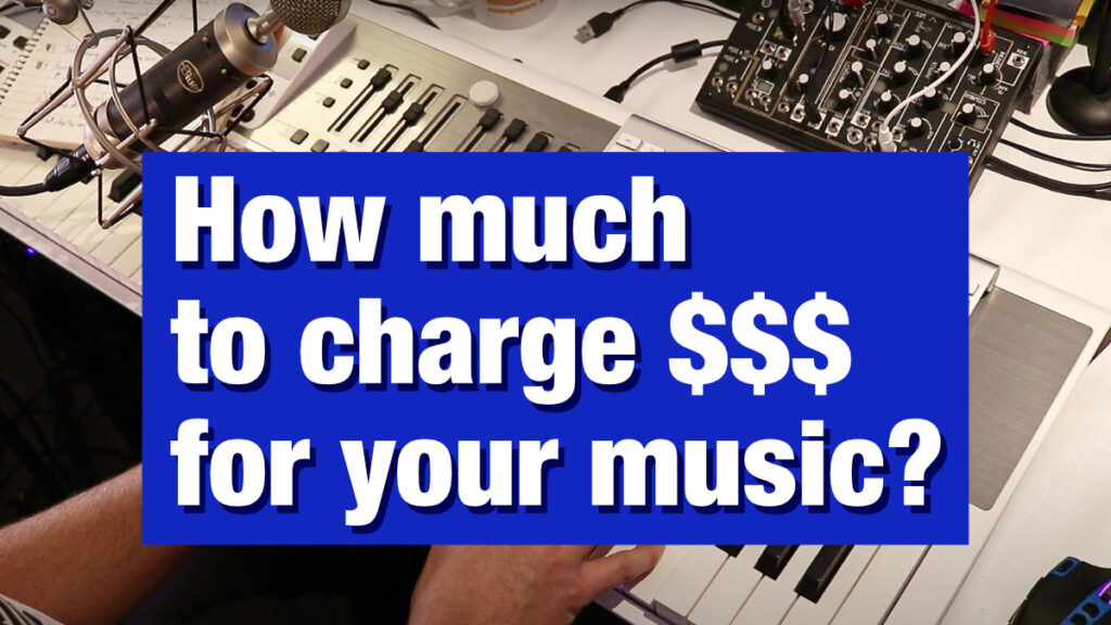 how-much-to-charge-for-your-original-music