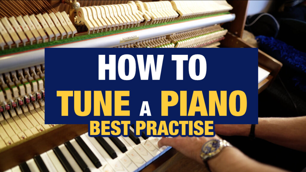 how-to-tune-a-piano_best-practise