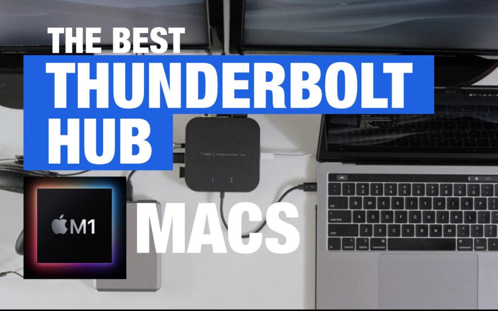 best-thunderbolt-hub-for-m1-macs